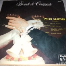 Discos de vinilo: BRINDE DE CASAMENTO-PAULO GRACINDO-MUY RARO. Lote 236459375