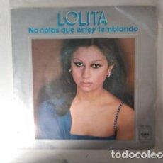 Discos de vinilo: LOLITA NO NOTAS QUE ESTOY TEMBLANDO / LO QUE YO DARIA 1977 CBS. Lote 236471330