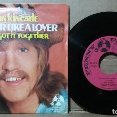 Discos de vinilo: JOHN KINCADE / LOVE HER LIKE A LOVER / SINGLE 7 INCH. Lote 236483815