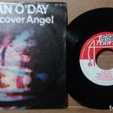 Discos de vinilo: ALAN O'DAY / UNDERCOVER ANGEL / SINGLE 7 INCH. Lote 236484300