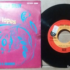 Discos de vinilo: TRINI LOPEZ / POOR OLD BILLY / SINGLE 7 INCH. Lote 236485040