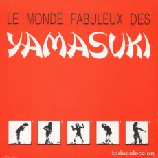 Discos de vinilo: LP YAMASUKI - LE MONDE FABULEUX DES YAMASUKI - THE GREAT THUNDER TGT433 - RE - NUEVO / PRECINTADO !*. Lote 236488190