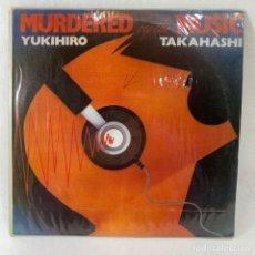Disques de vinyle: LP - VINILO YUKIHIRO TAKAHASHI - MURDERED BY THE MUSIC - ESPAÑA - AÑO 1982. Lote 236505925
