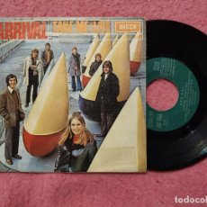 Discos de vinilo: SINGLE ARRIVAL - TAKE ME / LIVE - DECCA MO 1006 - SPAIN PRESS (EX-/NM). Lote 236520070
