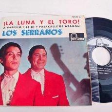 Discos de vinilo: LOS SERRANOS-EP LA LUNA Y EL TORO +3. Lote 236524510