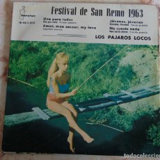 Discos de vinilo: LOS PÁJAROS LOCOS – FESTIVAL DE SAN REMO 1963 - EP. Lote 236528170