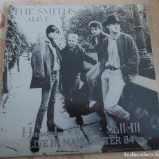 Discos de vinilo: THE SMITHS – ALIVE - HAND IN GLOVE + 2 LIVE IN MANCHESTER 1984 EP. Lote 236529210