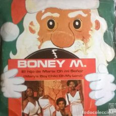 Discos de vinilo: BONEY M. - EL HIJO DE MARIA - DANCING IN THE STREETS - SINGLE 1978. Lote 236533485
