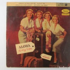 Discos de vinilo: EP THE KING SISTERS. ALOHA (~1957) (RARO. VERSION NO EXISTENTE EN DISCOGS.COM). Lote 236540360