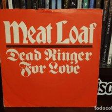 Discos de vinilo: MEAT LOAF - DEAD RINGER FOR LOVE. Lote 236564145