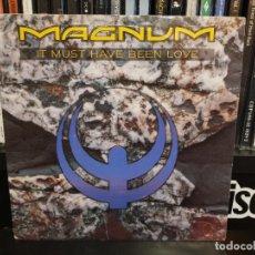 Discos de vinilo: MAGNUM - IT MUST HAVE BEEN LOVE. Lote 236564365