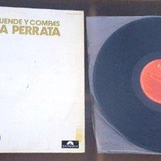 Discos de vinilo: LA PERRATA LP DUENDE Y COMPAS 9 TEMAS. Lote 236566010