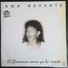 Discos de vinilo: ANA REVERTE EL FLAMENCO COMO YO LO SIENTO. DOBLE. Lote 236585125