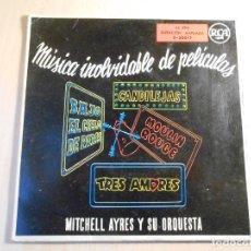 Discos de vinilo: MITCHELL AYRES Y SU ORQUESTA - MUSICA INOLVIDABLE DE PELICULAS -, EP, MOULIN ROUGE + 3, AÑO 1959. Lote 236587450