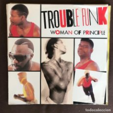 Discos de vinilo: TROUBLE FUNK - WOMAN OF PRINCIPLE - 12'' MAXISINGLE 4TH & BROADWAY UK 1987. Lote 236603295