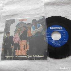 Discos de vinilo: LOS DE LA TORRE (LOS 4 DE LA TORRE) 7´SG REPETIRE TU NOMBRE + 1 TEMA (1969) EXCEL.ESTADO. Lote 236609610