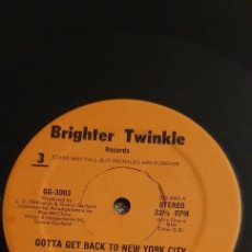 Discos de vinilo: GRACE GARLAND ‎– GOTTA GET BACK TO NYC / I WANT YOU LABEL: BRIGHTER TWINKLE RECORDS ‎– GG-3003. Lote 236612460