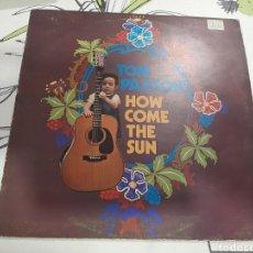 Discos de vinilo: TOM PAXTON, HOW COME THE SUN, LP. Lote 236612940