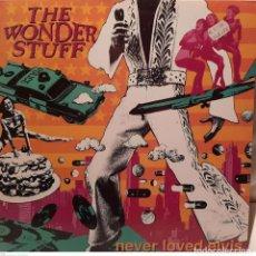 Discos de vinilo: THE WONDER STUFF – NEVER LOVED ELVIS. Lote 236633035