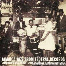 Discos de vinilo: JAMAICA JAZZ FROM FEDERAL RECORDS (CARIB ROOTS, JAZZ, MENTO, LATIN, MERENGUE & RHUMBA 1960-1968). Lote 236636425