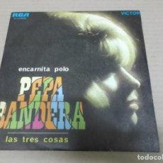 Discos de vinilo: ENCARNITA POLO (SINGLE) PEPA BANDERA AÑO 1969. Lote 236638100