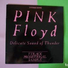 Discos de vinilo: RAREZA MAXI SINGLE PINK FLOYD DELICATE SOUND OF THUNDER,3 TRACK PROMOTIONAL SAMPLE,EMI 052 20 3220 6. Lote 236640875