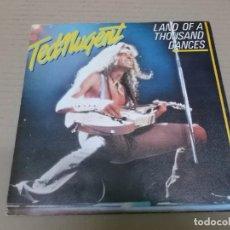 Discos de vinilo: TED NUGENT (SINGLE) LAND OF A THOUSAND DANCES AÑO 1981 - PROMOCIONAL. Lote 236643735