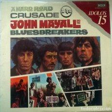 Discos de vinilo: JOHN MAYALL & THE BLUESBREAKERS. A HARD ROAD/ CRUSADE 1967. DECCA-IDOLOS SPAIN 2 LP PROMOCIONAL 1980. Lote 236655550