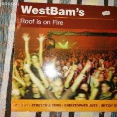 Discos de vinilo: LOTE 2 DISCOS HARD HOUSE/EURO HOUSE. WESTBAM'S, ROOF IS ON FIRE. INDIGO, PARADISE.. Lote 236657785