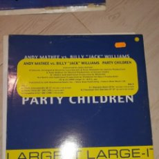 "Discos de vinilo: DISCO ANDY MATHEE VS. BILLY ""JACK"" WILLIAMS – PARTY CHILDREN. AÑO 2000. Lote 236661860"