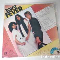 Discos de vinilo: LOVE FEVER - LOVE FEVER PARTE 1 Y 2. Lote 236670540