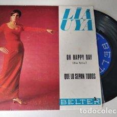 Discos de vinilo: LIA UYA. OH HAPPY DAY / QUE LO SEPAN TODOS. BELTER, 1969. Lote 236670570