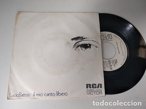 LUCIO BATTISTI. 45 RPM. IL MIO CANTO LIBERO+CONFUSIONE . RCA 1973 PROMOCIONAL (Música - Discos - Singles Vinilo - Canción Francesa e Italiana)