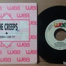 Disques de vinyle: THE CREEPS / OOH-I LIKE IT / SINGLE 7 INCH. Lote 236698565