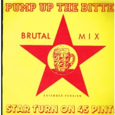 Discos de vinilo: STAR TURN ON 45 PINTS - PUMP UP THE BITTER - MAXI SINGLE 1988 - ED. ESPAÑA. Lote 236698835