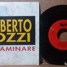 Disques de vinyle: UMBERTO TOZZI / YO CAMINARE / SINGLE 7 INCH. Lote 272123048