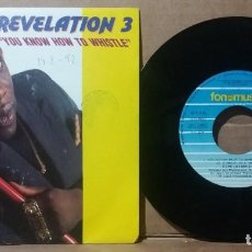 Discos de vinilo: REVELATION 3 / YOU KNOW HOW TO WHISTLE ‎/ SINGLE 7 INCH. Lote 236705385
