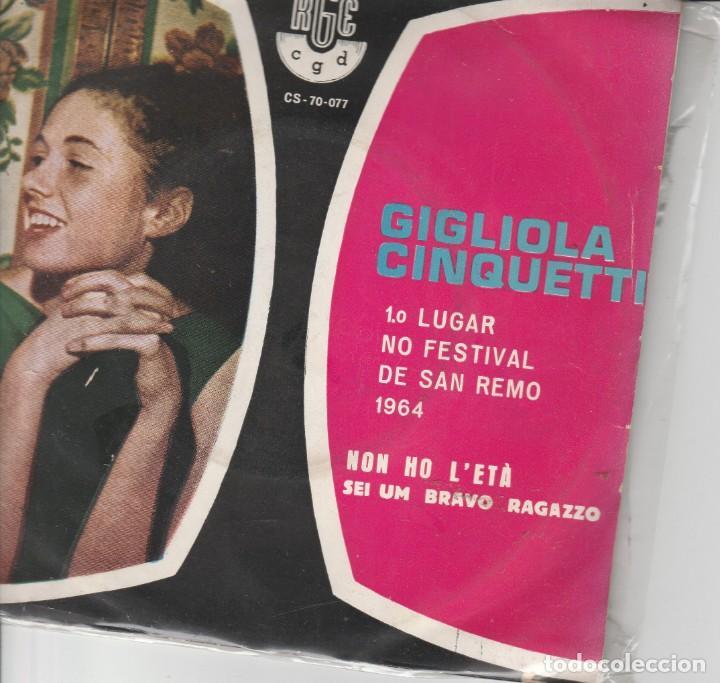 45 GIRI GIGLIOLA CINQUETTI NON HO L'ETA' X AMARTI /SEI UN BRAVO RAGAZZO RGE /CGD BRAZIL (Música - Discos - Singles Vinilo - Otros Festivales de la Canción)