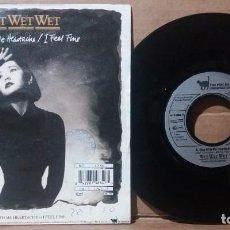 Discos de vinil: WET WET WET / STAY WITH ME HEARTACHE / SINGLE 7 INCH. Lote 236716215