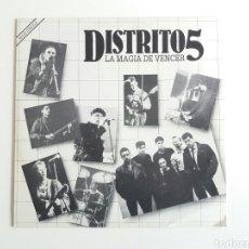 Discos de vinilo: DISTRITO 5, LA MAGIA DE VENCER. VINILO MAXI SINGLE 45 RPM. GIRA GIRA 1984. Lote 236720710