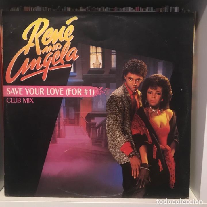 RENÉ AND ANGELA SAVE YOUR LOVE (FOR #1) (CLUB MIX) (Música - Discos de Vinilo - EPs - Disco y Dance)