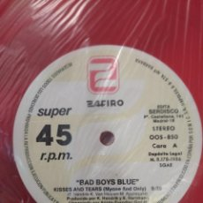 Discos de vinilo: MAXI 45 LP	BAD BOYS BLUE	KISSES AND TEARS - VINILO ROJO	ZAFIRO	1986. Lote 46188126
