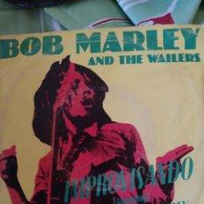 Discos de vinilo: BOB MARLEY. IMPROVISANDO. SINGLE.. Lote 236743790