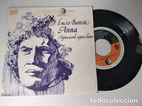 LUCIO BATTISTI - ANNA / ACQUA AZUL, ACQUA CHIARA (1974) (Música - Discos - Singles Vinilo - Canción Francesa e Italiana)