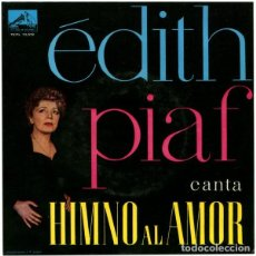 Discos de vinilo: EDITH PIAF - HIMNO AL AMOR (HYMNE À L'AMOUR) EP LA VOZ DE SU AMO SPAIN 1960. Lote 236753820