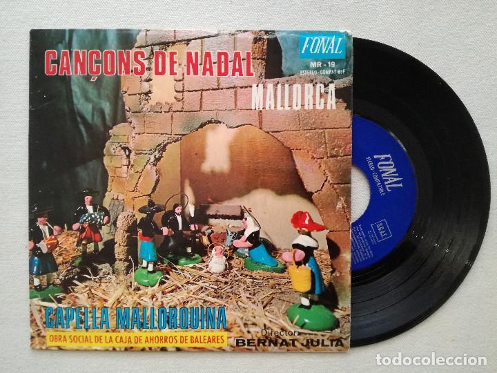 CANÇONS DE NADAL MALLORCA - CAPELLA MALLORQUINA (FONAL) BERNAT JULIA BALTASAR COLL (Música - Discos de Vinilo - EPs - Otros estilos)