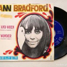 Discos de vinilo: ANN BRADFORD - IF AND WHEN - SIEMPRE Y CUANDO (BELTER) SINGLE ESPAÑA PROMOCIONAL. Lote 236769595
