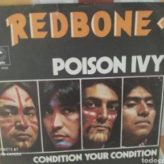 Discos de vinilo: REDBONE. POISON IVY. SINGLE EDICIÓN HOLANDA 1973. BUEN ESTADO. Lote 236778125