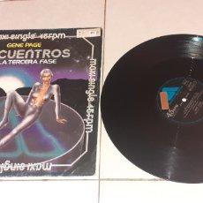 Discos de vinilo: GENE PAGE - ENCUENTROS EN LA 3 FASE - MAXI - SPAIN - ARISTA - PLS 492 - L -. Lote 236780130