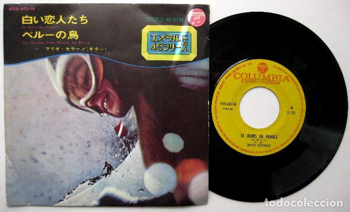 MARIO SERRANO - 13 JOURS EN FRANCE/LES OISEAUX VONT MOURIR AU PÉROU - SINGLE COLUMBIA 1969 JAPAN BPY (Música - Discos - Singles Vinilo - Bandas Sonoras y Actores)